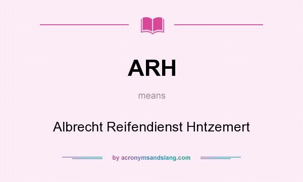 What does ARH mean? It stands for Albrecht Reifendienst Hntzemert