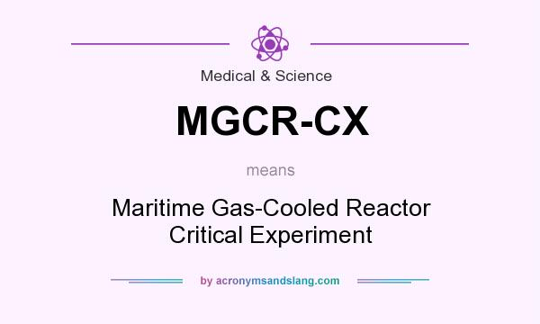 what does mgcr cx mean definition of mgcr cx mgcr cx stands for