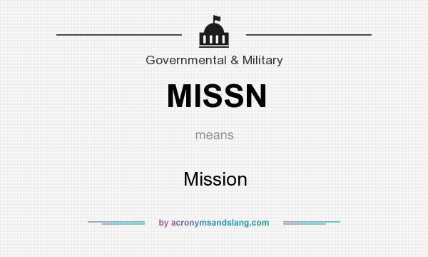 What does MISSN mean? It stands for Mission