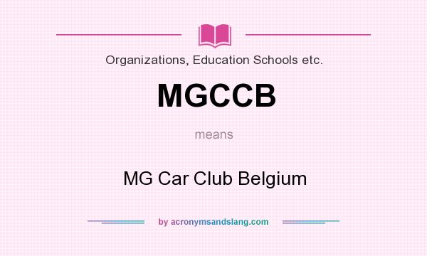 What does MGCCB mean? It stands for MG Car Club Belgium