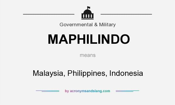 What does MAPHILINDO mean? It stands for Malaysia, Philippines, Indonesia