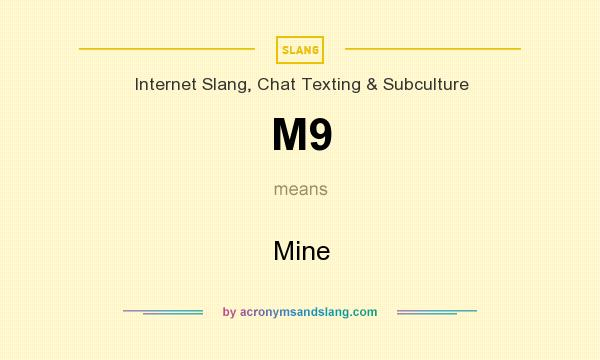 What does M9 mean? It stands for Mine