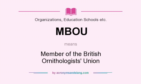 What does MBOU mean? It stands for Member of the British Ornithologists` Union
