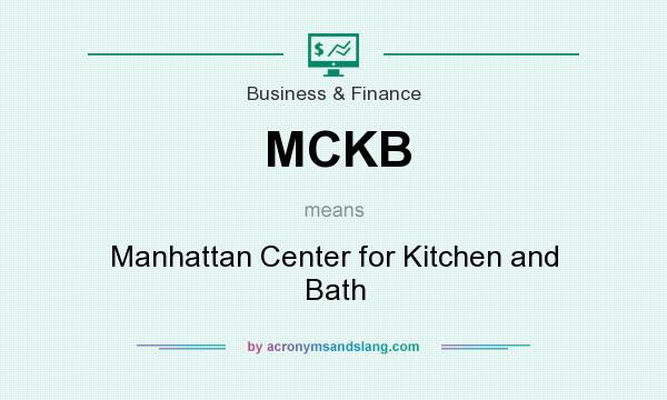 What does MCKB mean? - Definition of MCKB - MCKB stands for ...