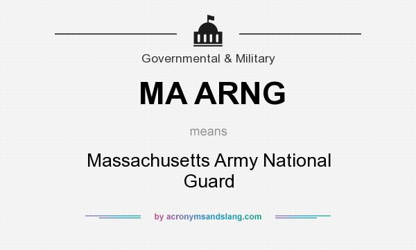 What does MA ARNG mean? It stands for Massachusetts Army National Guard