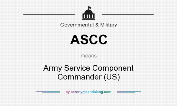 What does ASCC mean? It stands for Army Service Component Commander (US)