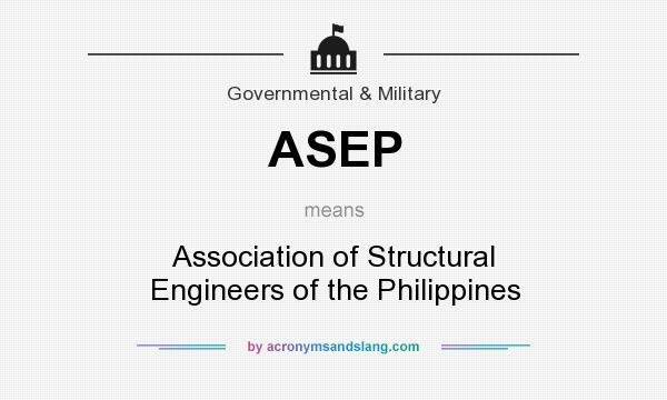 ASEP - Association of Structural Engineers of the
