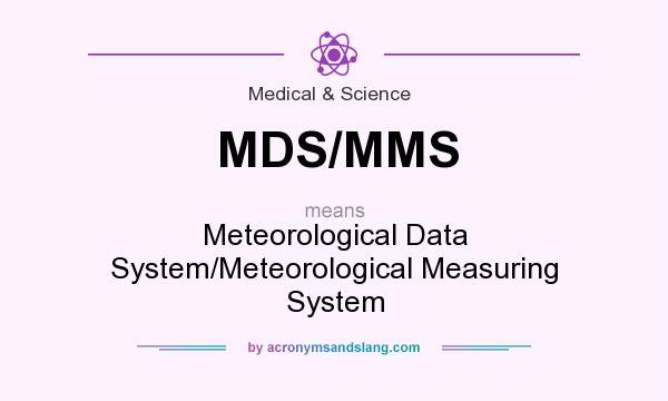 What does MDS/MMS mean? - Definition of MDS/MMS - MDS/MMS