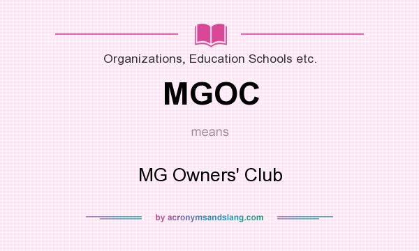 What does MGOC mean? It stands for MG Owners` Club