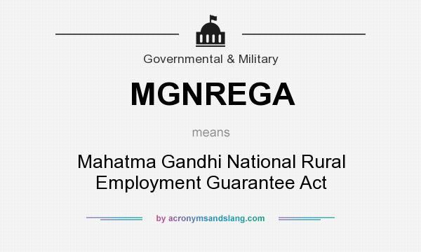 objective of mgnrega The objectives of nrega were to reduce the problems of unemployment so that more people are able to find a job for themselves keeping in mind this need the act was launched.