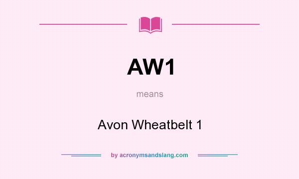 What does AW1 mean? It stands for Avon Wheatbelt 1