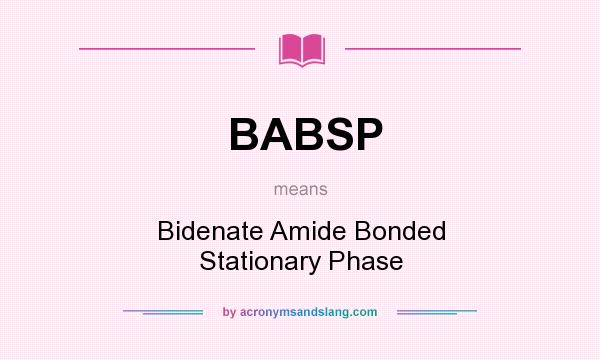 What does BABSP mean? It stands for Bidenate Amide Bonded Stationary Phase