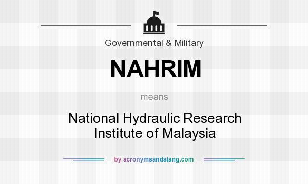 What does NAHRIM mean? It stands for National Hydraulic Research Institute of Malaysia