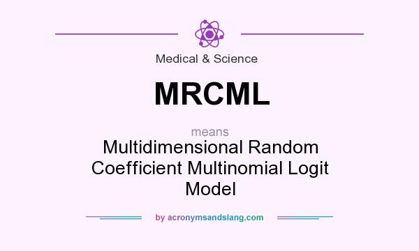 What does MRCML mean? It stands for Multidimensional Random Coefficient Multinomial Logit Model
