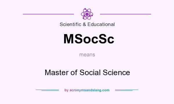 What does MSocSc mean? It stands for Master of Social Science