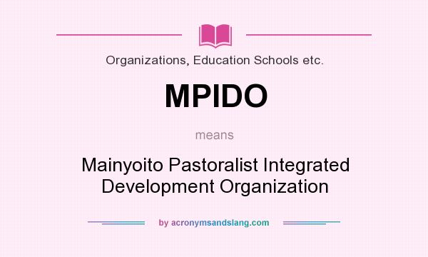 What does MPIDO mean? It stands for Mainyoito Pastoralist Integrated Development Organization