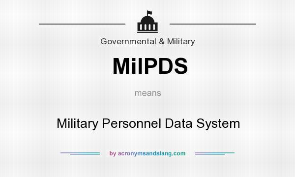 What does MilPDS mean? It stands for Military Personnel Data System