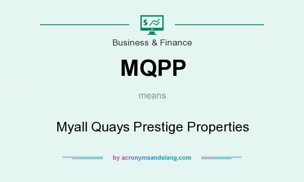 What does MQPP mean? It stands for Myall Quays Prestige Properties