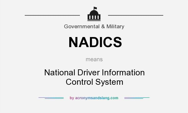 What does NADICS mean? It stands for National Driver Information Control System