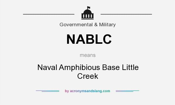 What does NABLC mean? It stands for Naval Amphibious Base Little Creek