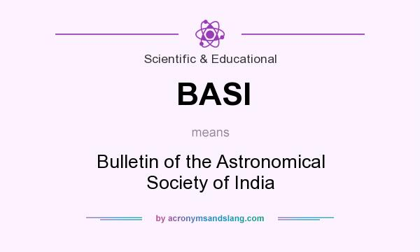 What does BASI mean? It stands for Bulletin of the Astronomical Society of India
