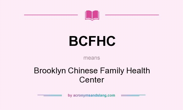 What does BCFHC mean? - Definition of BCFHC - BCFHC stands for