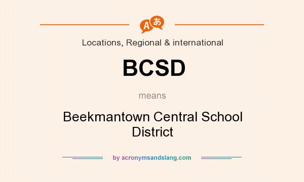 What does BCSD mean? It stands for Beekmantown Central School District