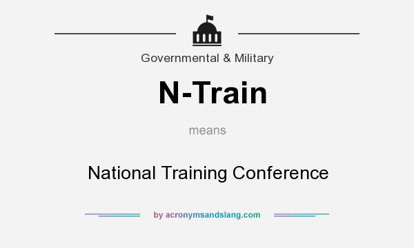 What does N-Train mean? It stands for National Training Conference