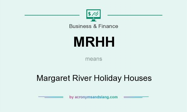 What does MRHH mean? It stands for Margaret River Holiday Houses