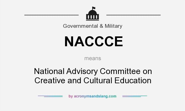 What does NACCCE mean? It stands for National Advisory Committee on Creative and Cultural Education