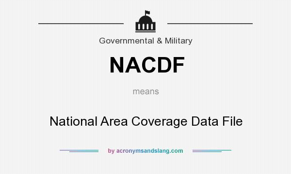 What does NACDF mean? It stands for National Area Coverage Data File