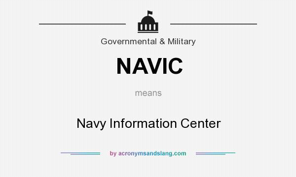 What does NAVIC mean? It stands for Navy Information Center