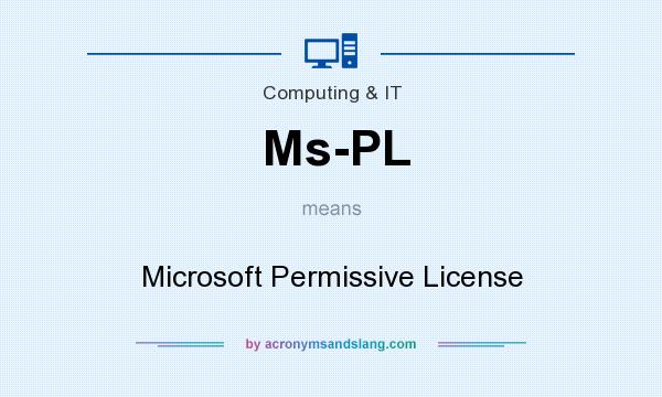 What does Ms-PL mean? It stands for Microsoft Permissive License