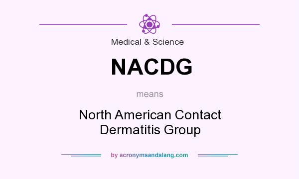 What does NACDG mean? It stands for North American Contact Dermatitis Group
