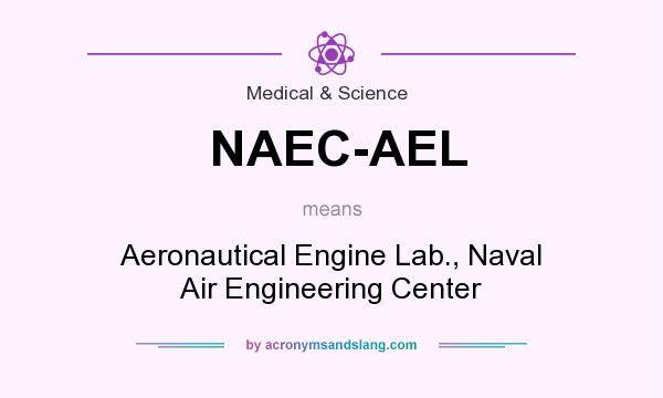 What does NAEC-AEL mean? It stands for Aeronautical Engine Lab., Naval Air Engineering Center