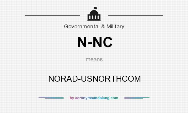 What does N-NC mean? It stands for NORAD-USNORTHCOM