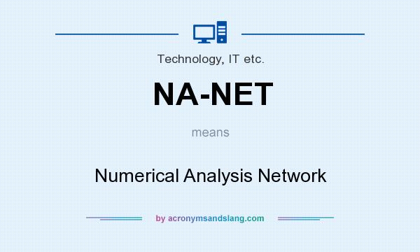 What does NA-NET mean? It stands for Numerical Analysis Network