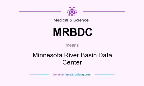 What does MRBDC mean? It stands for Minnesota River Basin Data Center