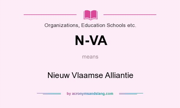 What does N-VA mean? It stands for Nieuw Vlaamse Alliantie