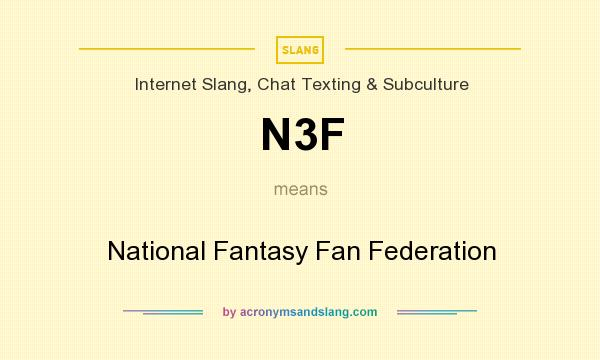What does N3F mean? It stands for National Fantasy Fan Federation