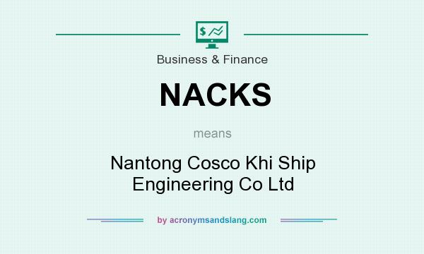 What does NACKS mean? It stands for Nantong Cosco Khi Ship Engineering Co Ltd