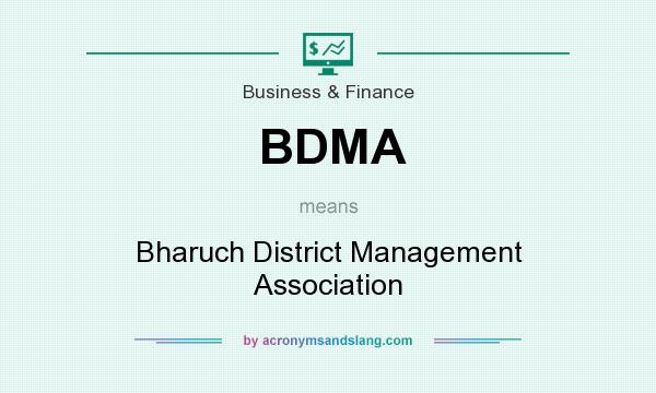 What does BDMA mean? It stands for Bharuch District Management Association