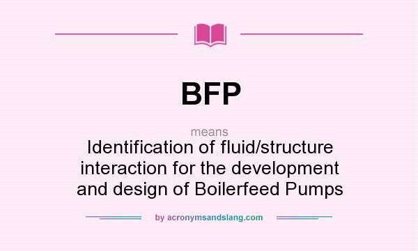 BFP - Identification of fluid/structure interaction for the
