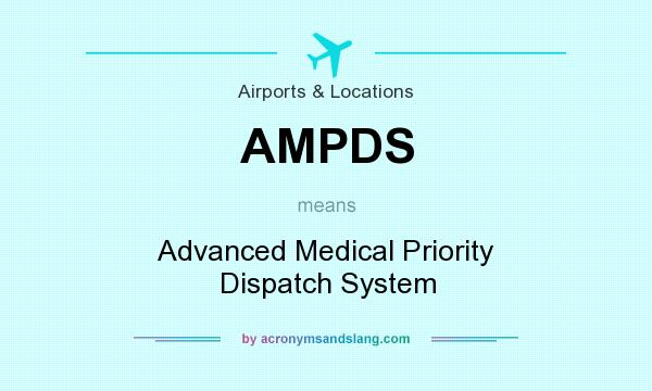 ampds advanced medical priority dispatch system in airports locations by. Black Bedroom Furniture Sets. Home Design Ideas