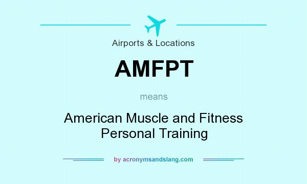 amfpt What does AMFPT mean? - Definition of AMFPT - AMFPT stands for ...