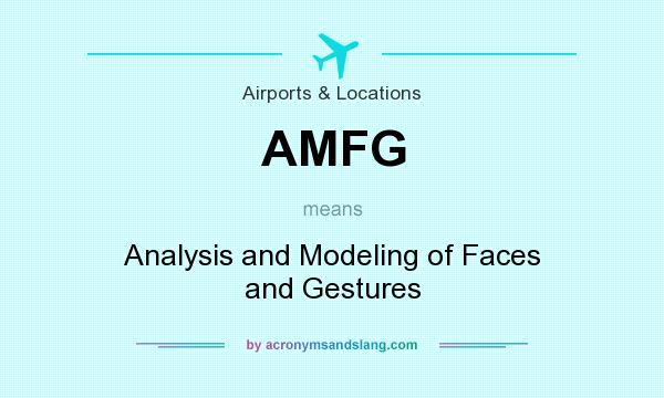 What does AMFG mean? It stands for Analysis and Modeling of Faces and Gestures