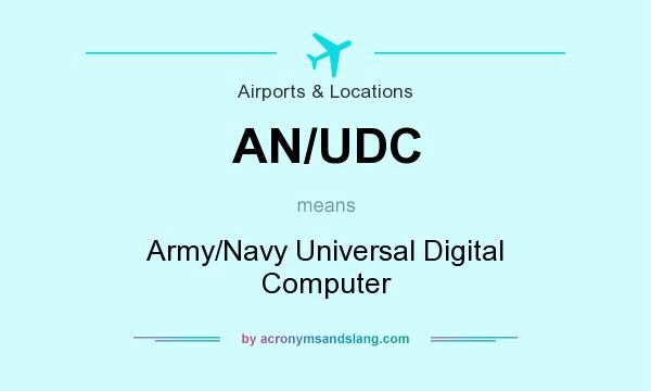 What does AN/UDC mean? - Definition of AN/UDC - AN/UDC