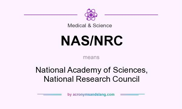 What does NAS/NRC mean? It stands for National Academy of Sciences, National Research Council