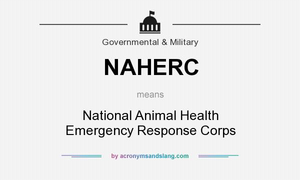 What does NAHERC mean? It stands for National Animal Health Emergency Response Corps