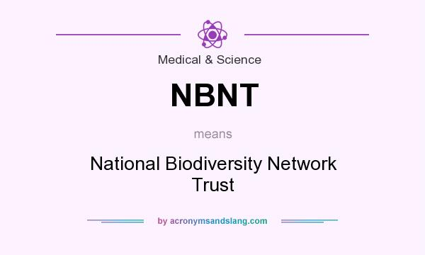 What does NBNT mean? It stands for National Biodiversity Network Trust